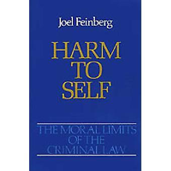 Moraalinen rajoja rikos oikeuden Volume 3 haittaa Self