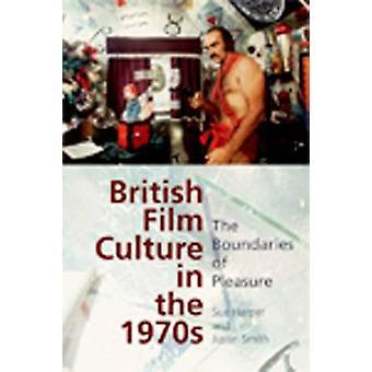 Brittiläinen elokuva kulttuuri 1970-luvulla Sue Harper