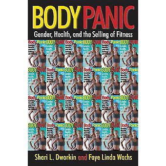 Körper Panik Gender Gesundheit und Fitness von Dworkin & Shari zu verkaufen