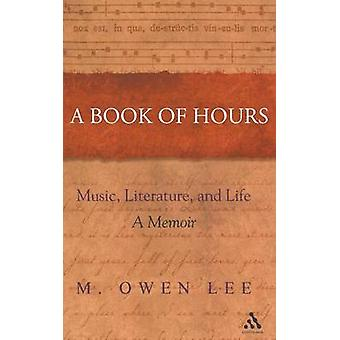 Book of Hours by Lee & M. Owen