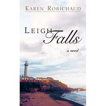 Leigh Falls door Robichaud & Karen