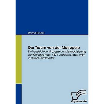 An der Traum Von Der Metropole af Riedel & Raimo