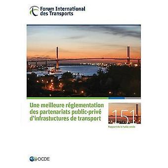 Tabeller Rondes passar Une Meilleure frilager Des partnerskapen PublicPrive DInfrastuctures de Transport av Oecd