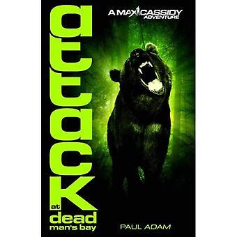Attack At Dead Man's Bay - Max Cassidy 3