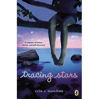 Tracing Stars by Erin E Moulton - 9780142426531 Book