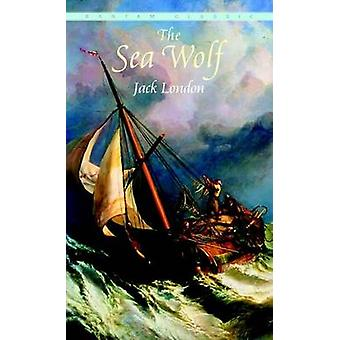 Sea Wolf by Jack London - 9780553212259 Book