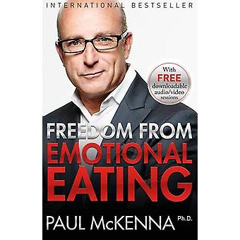 Freedom from Emotional Eating by Paul McKenna - 9781401948955 Book