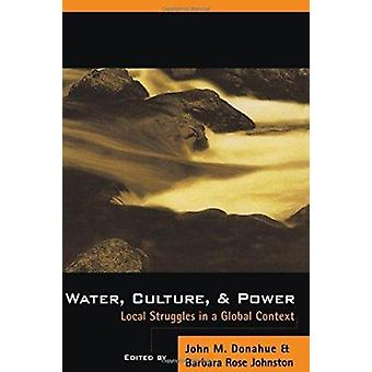 Water - Culture - and Power (2nd) by Donahue - 9781559635226 Book