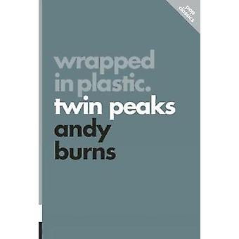 Wrapped in Plastic - Twin Peaks - Pop Classics #3 by Andy Burns - 97817
