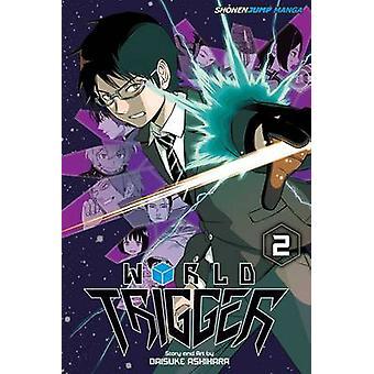 World Trigger Vol. 2 by Daisuke Ashihara