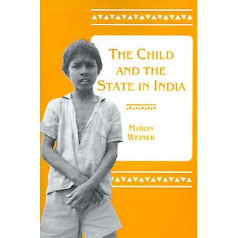 The Child and the State in India - Child Labor and Education Policy in