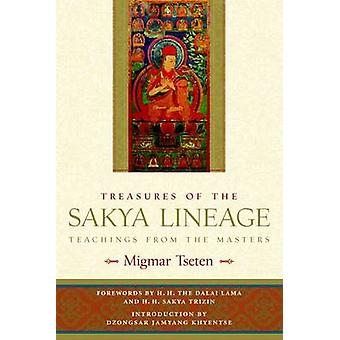 Treasures of the Sakya Lineage  Teachings from the Masters by Tseten & Migmar