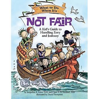 What To Do When It S Not Fair by Toner Jacqueline B. Freeland Clare A. B.