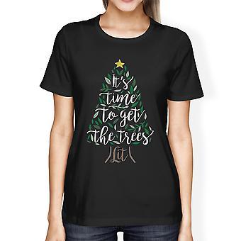 Temps pour obtenir les arbres allumé vacances Womens T-Shirt cadeau mignon pour elle