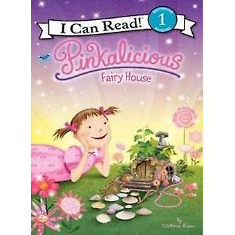 Pinkalicious - Fairy House by Victoria Kann - Victoria Kann - 97800621