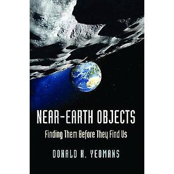 Erdnahe Objekte - sie zu finden, bevor sie uns von Donald K. Yeo finden