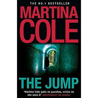The Jump by Martina Cole - 9780755374083 Book