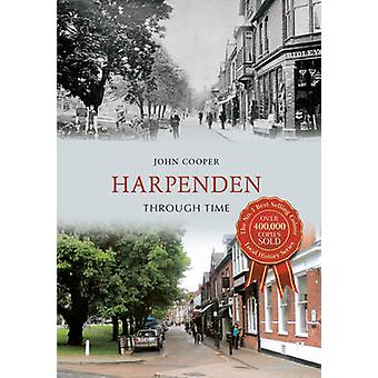 Harpenden Through Time by John Cooper - 9781445607283 Book