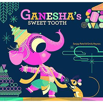 Ganesha's Sweet Tooth by Emily Haynes - 9781452103624 Book