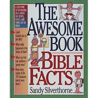 Das tolle Buch der Bibel Fakten von Sandy Silverthorne - Elizabeth Fle