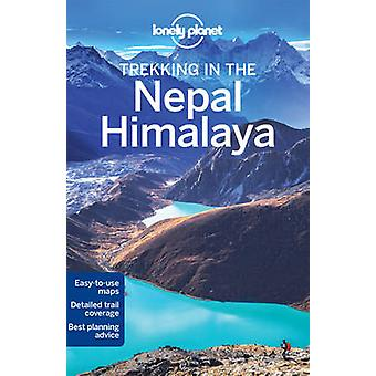 Lonely Planet Trekking in the Nepal Himalaya (10th Revised edition) b