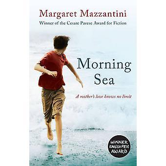 Morgen Meer von Margaret Mazzantini - 9781780748962 Buch