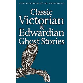 Classic Victorian and Edwardian Ghost Stories by Rex Collings - David