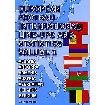 European Football International Line-Ups and Statistics - Volume 1 - Al