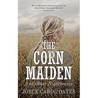 Das Mais-Mädchen- und andere Alpträume von Oates - 97819088