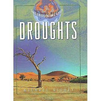 Droughts by Michael Allaby - 9780816035199 Book
