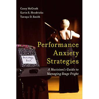 Performance Anxiety Strategies - A Musician's Guide to Managing Stage