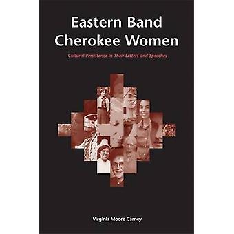 Bande orientale femme Cherokee - persistance culturelle dans leurs lettres une
