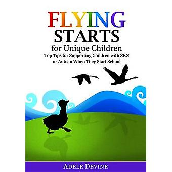 Flying Starts for Unique Children - Top Tips for Supporting Children w