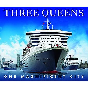 Three Queens - One Magnificent City by Trinity Mirror - 9781910335246