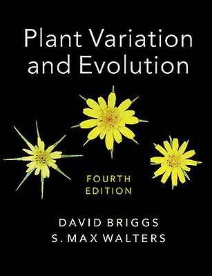 Plant Variation and Evolution (4th Revised edition) by David Briggs -
