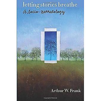 Att låta berättelser andas: en Socio-narratologi