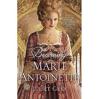 Devenir Marie Antoinette