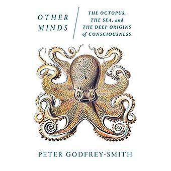 Andra sinnen: Bläckfisk, havet och djupa beskärningarna av medvetande