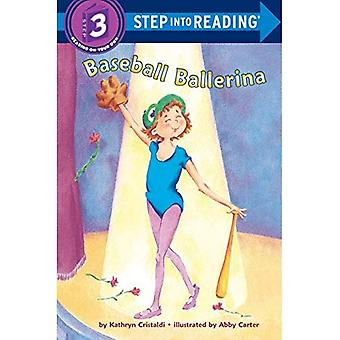 Baseball Ballerina (Step Into Reading - Level 3 - Paperback)