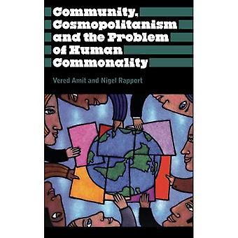 Gemenskapen, kosmopolitism och problemet med mänskliga gemensamhet