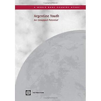 Argentine Youth: An Untapped Potential (World Bank Country Study)