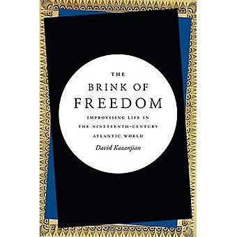 The Brink of Freedom