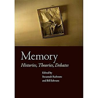 Memory: Histories, Theories, Debates