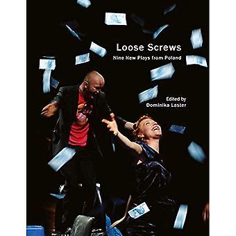 Loose Screws (Seagull Books - In Performance)