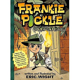 Frankie Pickle and the Closet of Doom (Frankie Pickle Series)