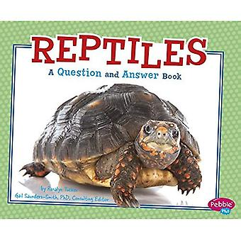 Reptiles : Une Question et Answer Book (règne Animal Questions / réponses)