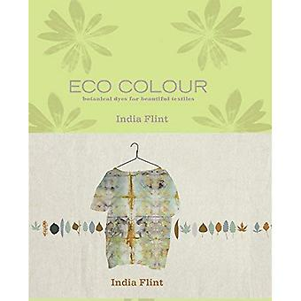 Eco Colour: Botanical Dyes for Beautiful Textiles