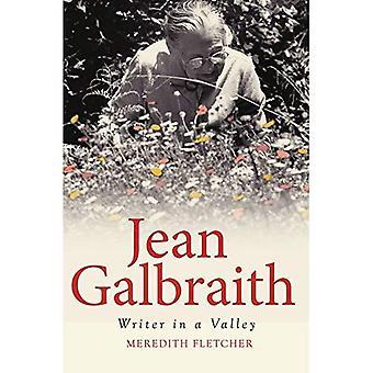 Jean Galbraith: Writer in a Valley (Biography)