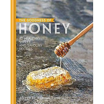 The Goodness of Honey: 40 healthy sweet and savoury recipes (The goodness of....)