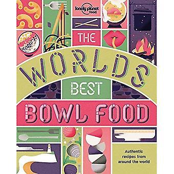 Världens bästa skål mat: var den finns och hur man gör det (Lonely Planet)